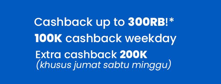 cashback up to 300rb